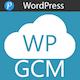 WP Google Cloud Messaging